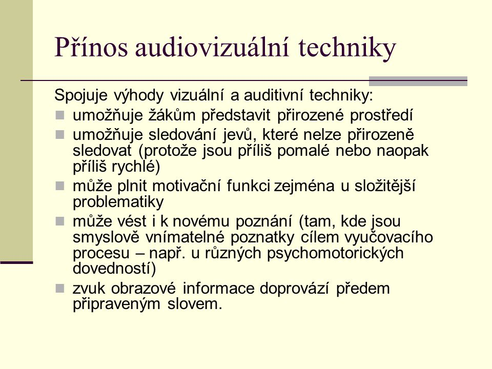 Přínos audiovizuální techniky