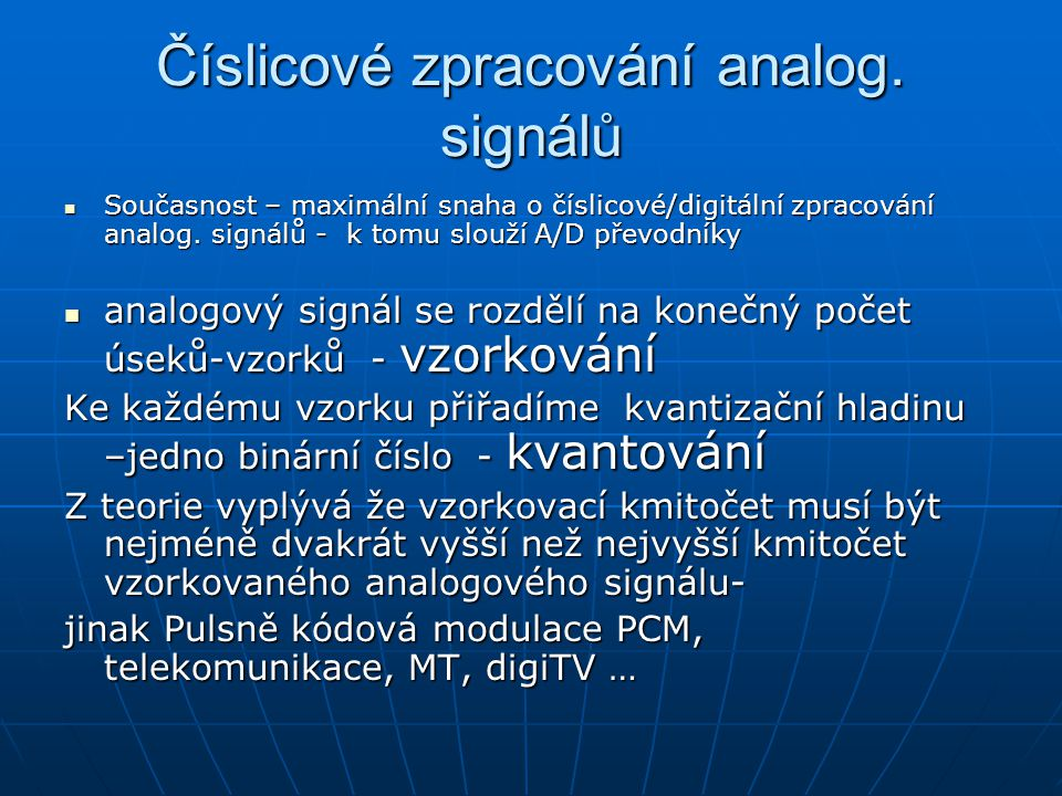 Číslicové zpracování analog. signálů