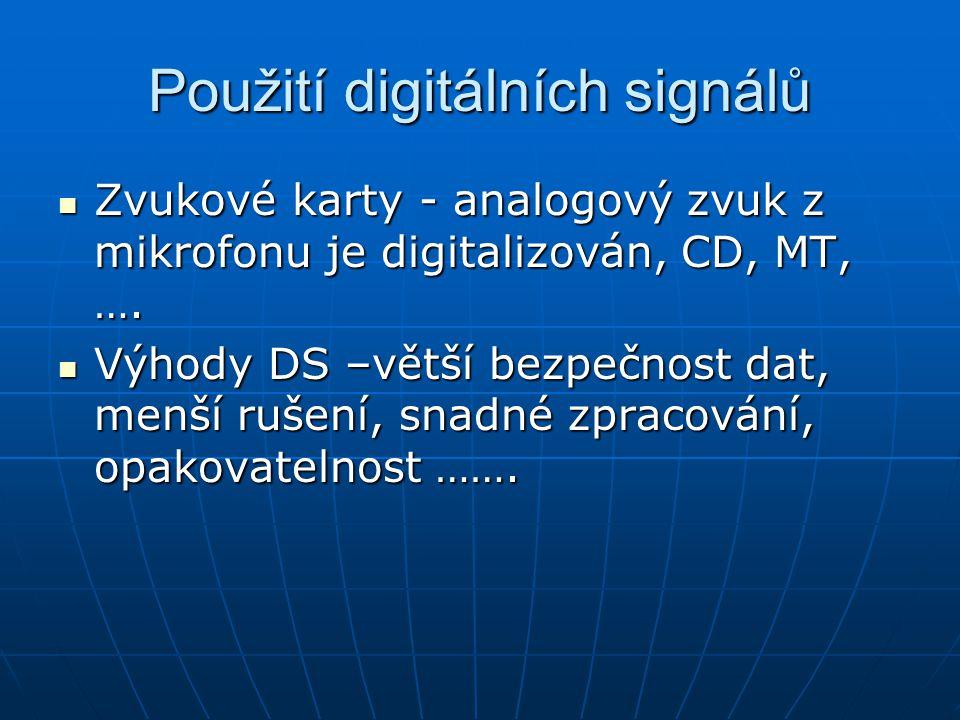 Použití digitálních signálů