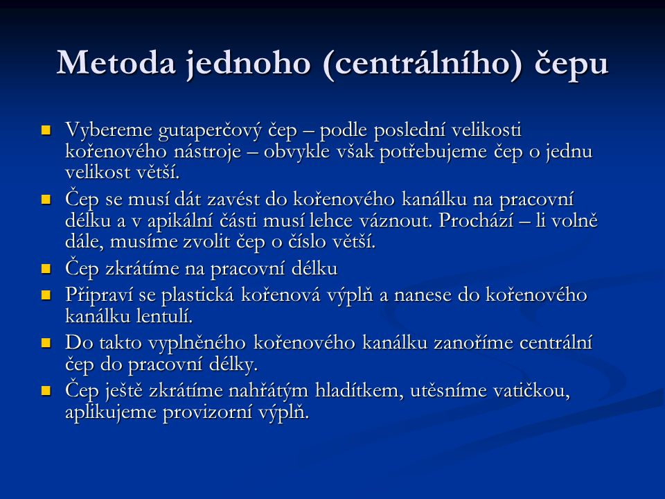 Metoda jednoho (centrálního) čepu