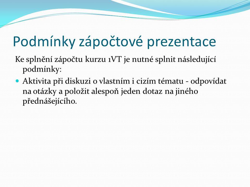 Podmínky zápočtové prezentace