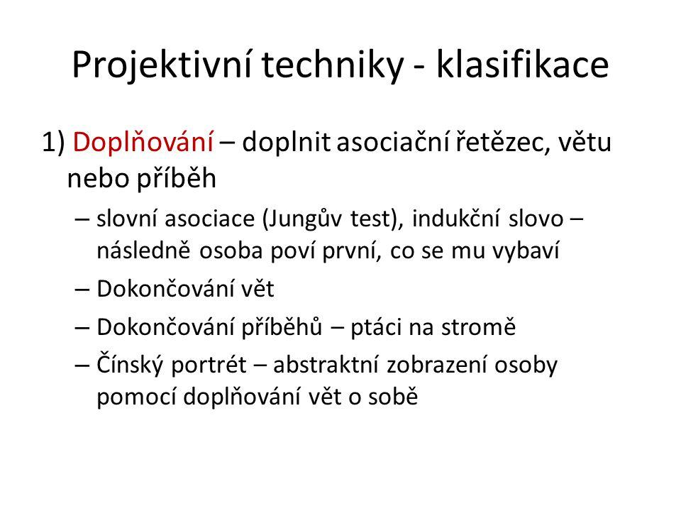 Projektivní techniky - klasifikace