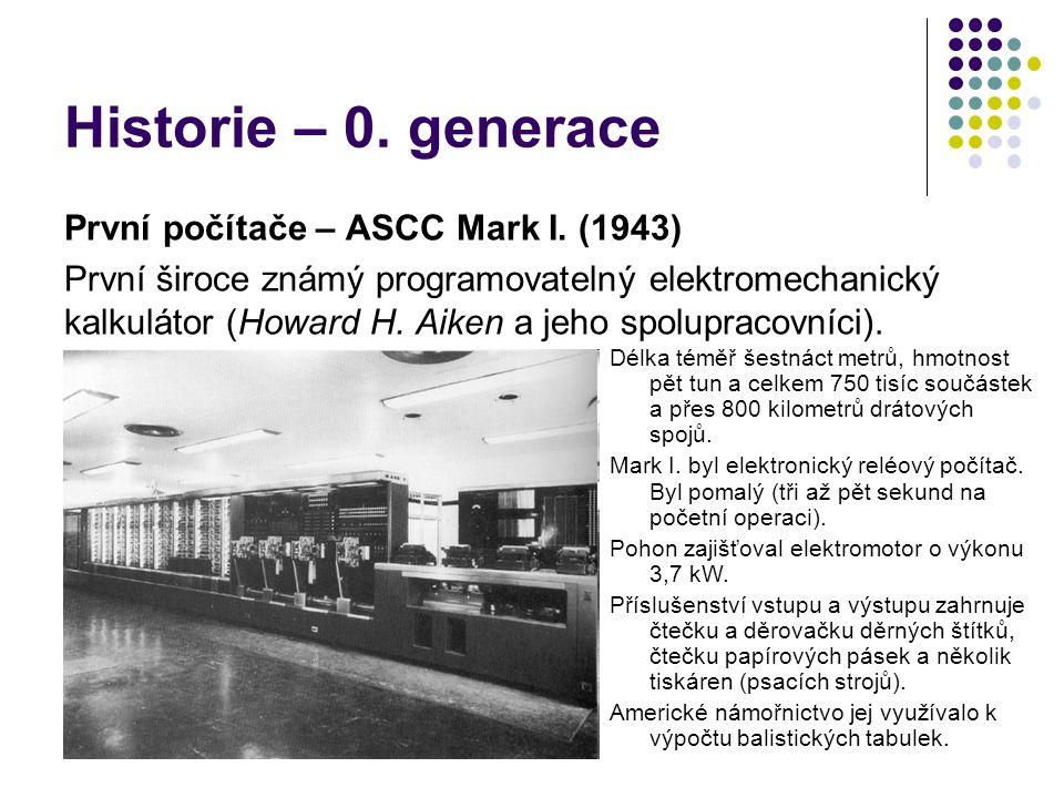 Historie – 0. generace První počítače – ASCC Mark I. (1943)