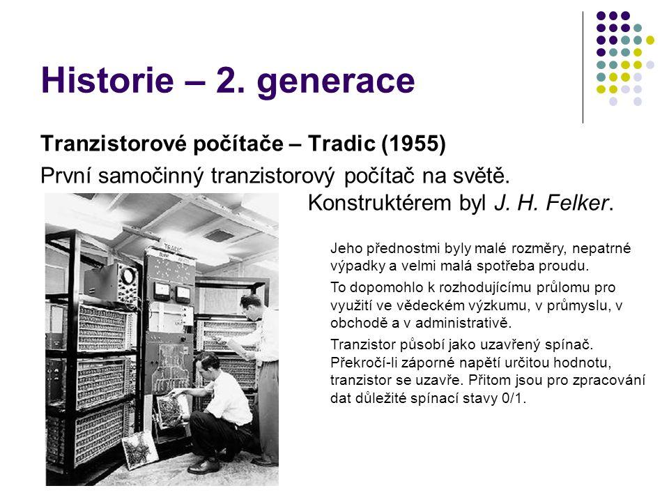 Historie – 2. generace Tranzistorové počítače – Tradic (1955)