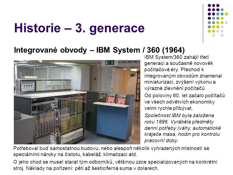Historie – 3. generace Integrované obvody – IBM System / 360 (1964)
