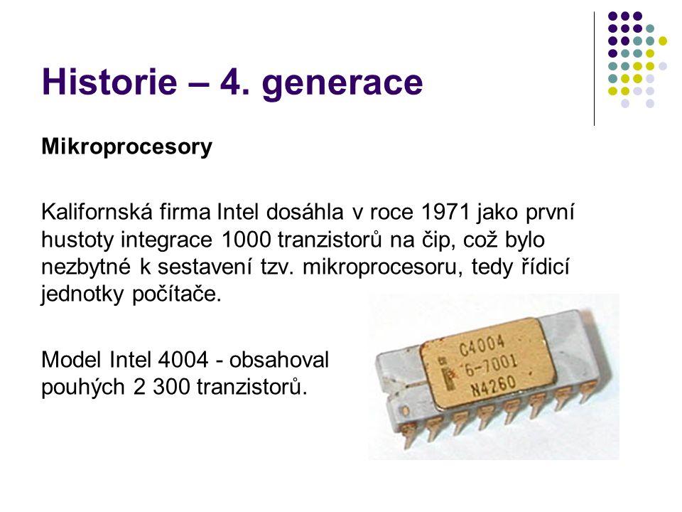 Historie – 4. generace Mikroprocesory