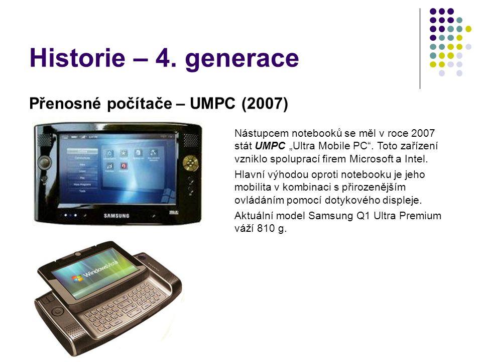 Historie – 4. generace Přenosné počítače – UMPC (2007)