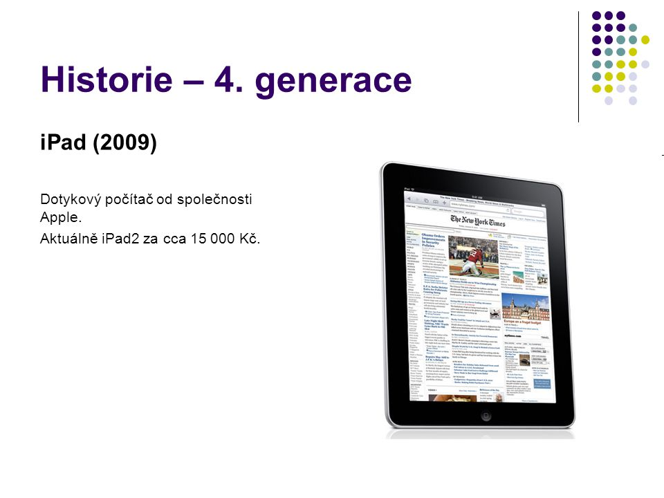 Historie – 4. generace iPad (2009)