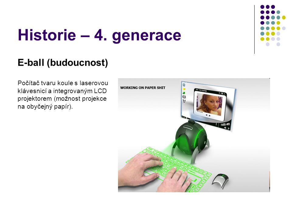 Historie – 4. generace E-ball (budoucnost)
