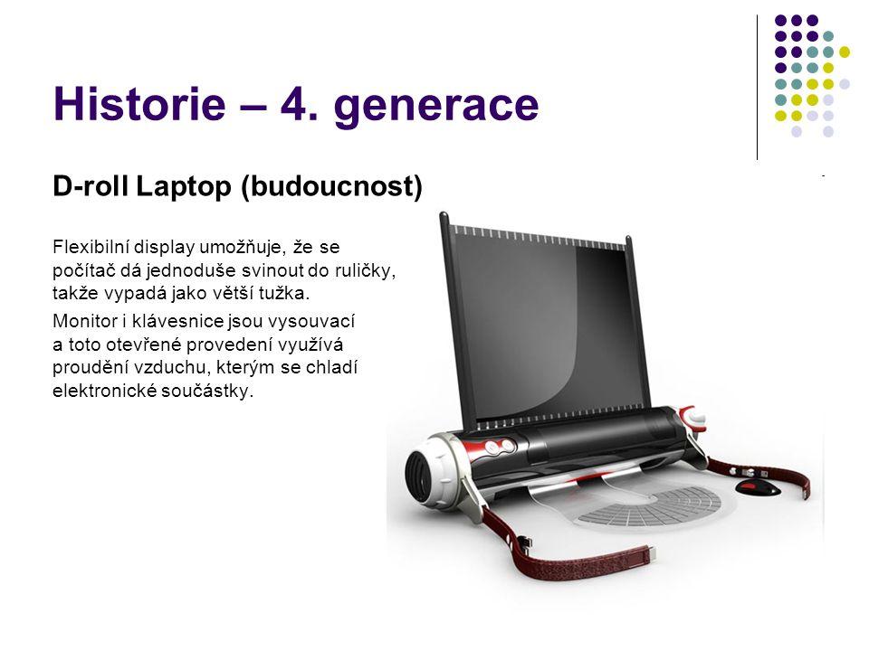 Historie – 4. generace D-roll Laptop (budoucnost)