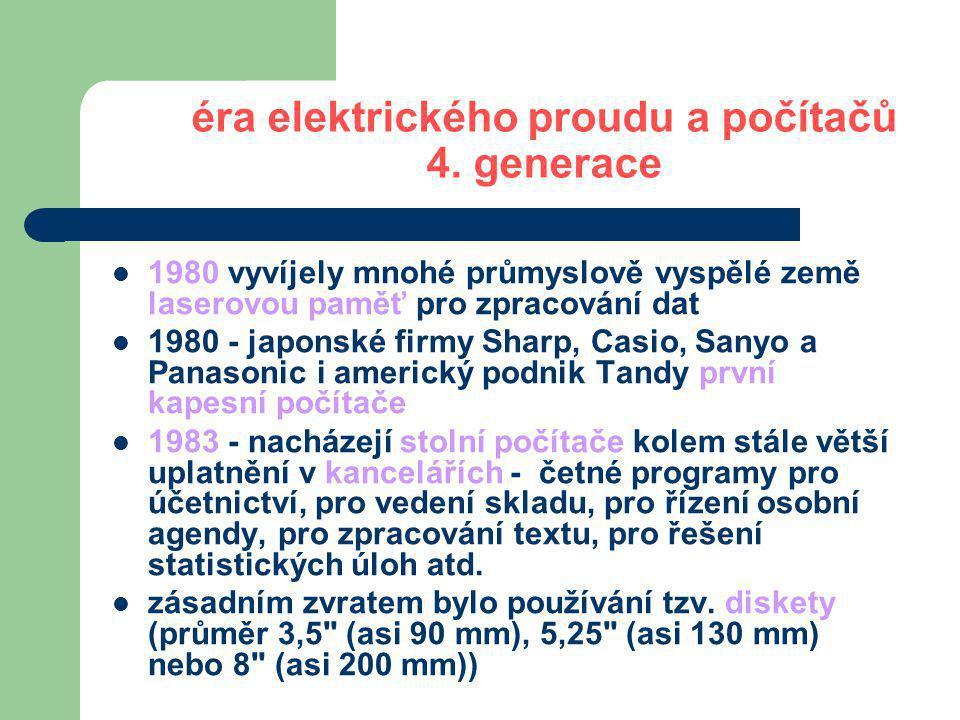 éra elektrického proudu a počítačů 4. generace