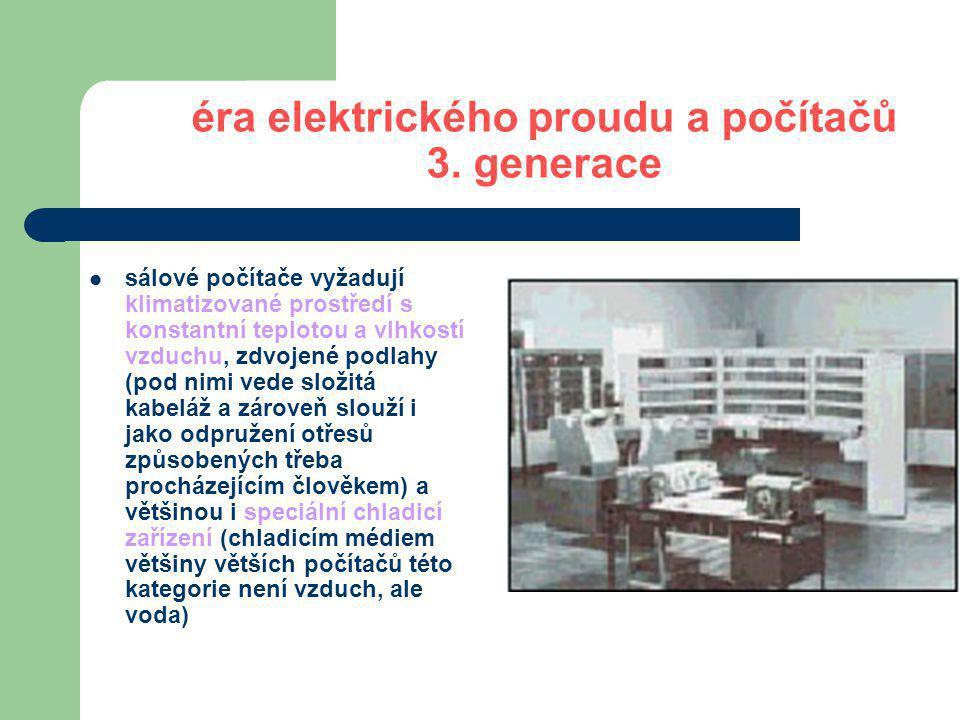 éra elektrického proudu a počítačů 3. generace