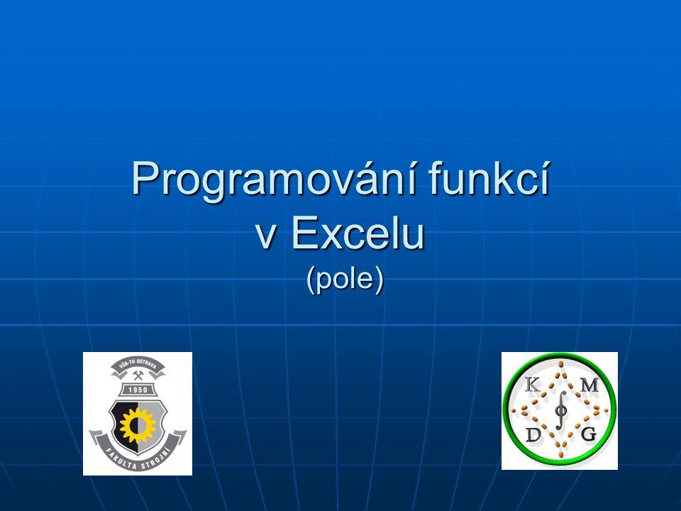 Programování funkcí v Excelu (pole)