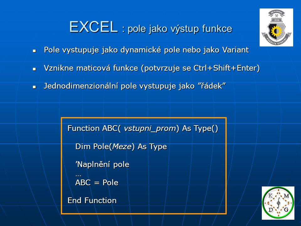 EXCEL : pole jako výstup funkce