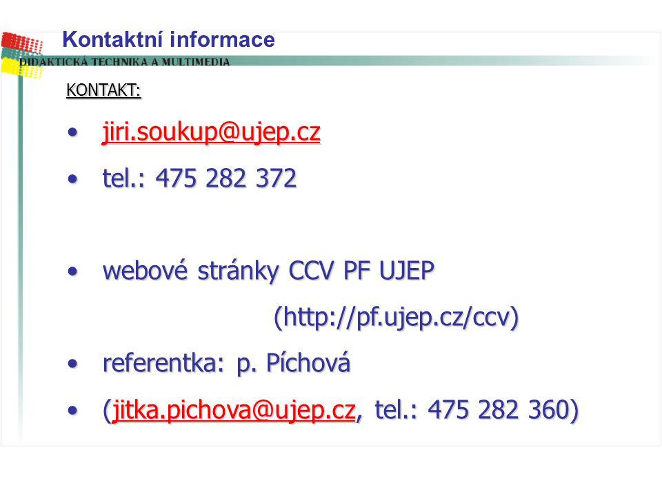 webové stránky CCV PF UJEP (http://pf.ujep.cz/ccv)