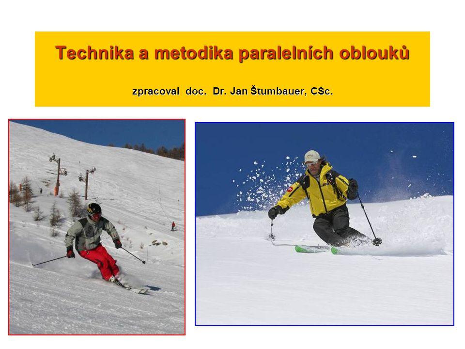 Technika a metodika paralelních oblouků zpracoval doc. Dr