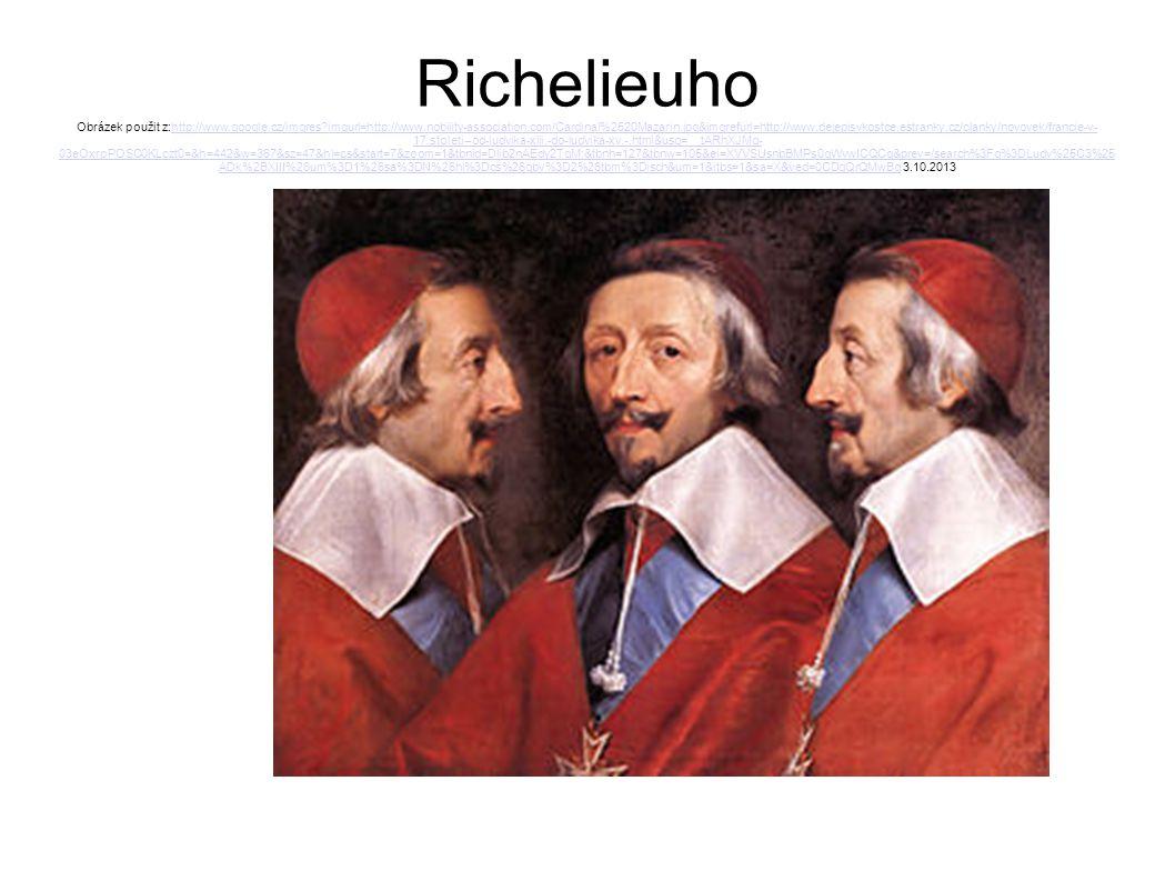 Richelieuho Obrázek použit z:http://www. google. cz/imgres