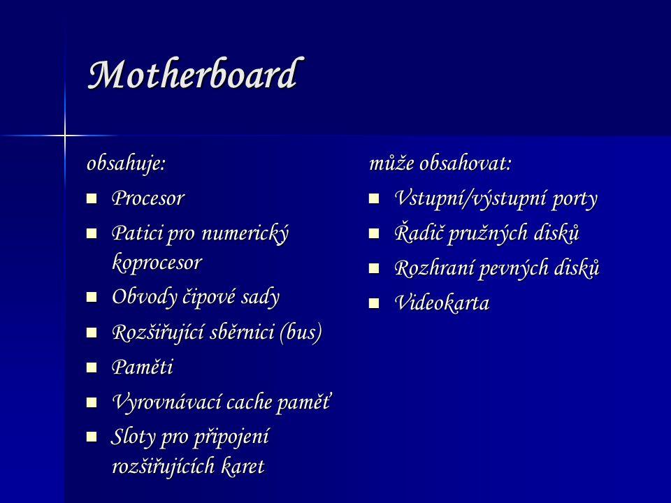 Motherboard obsahuje: Procesor Patici pro numerický koprocesor