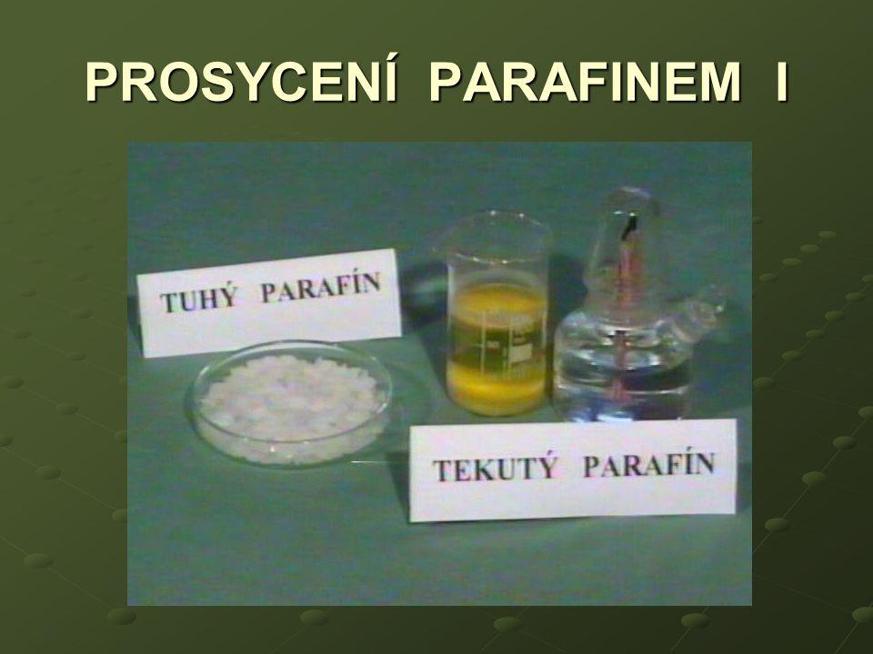 PROSYCENÍ PARAFINEM I