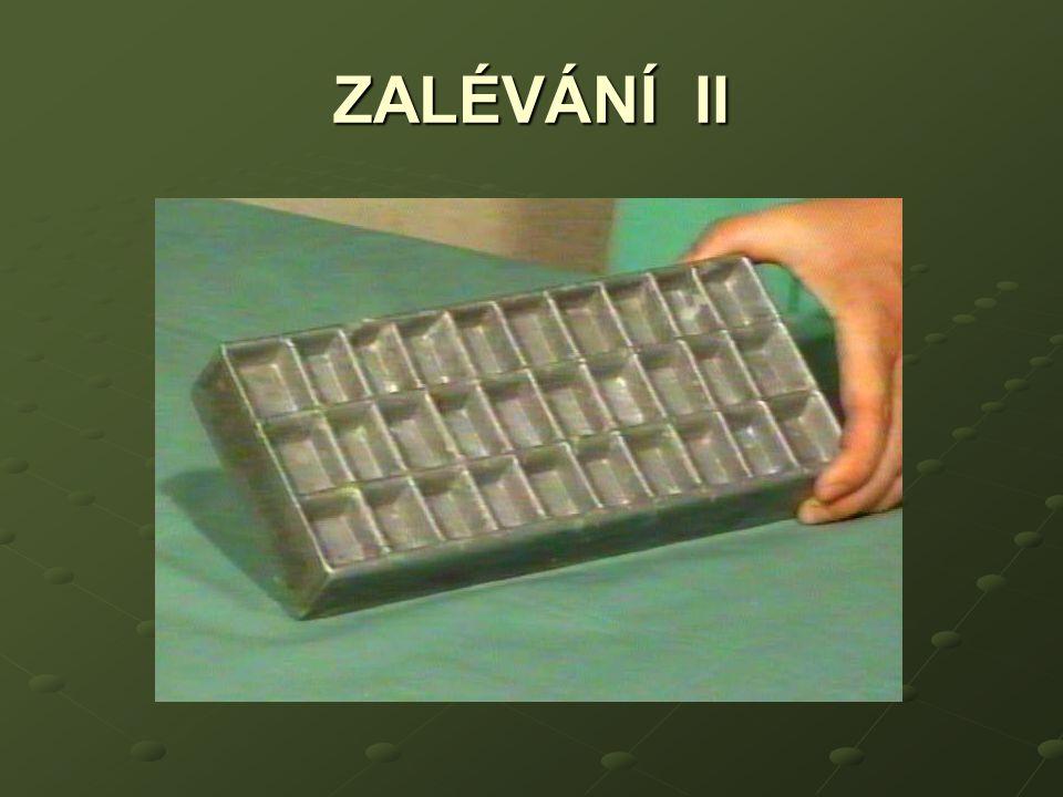 ZALÉVÁNÍ II