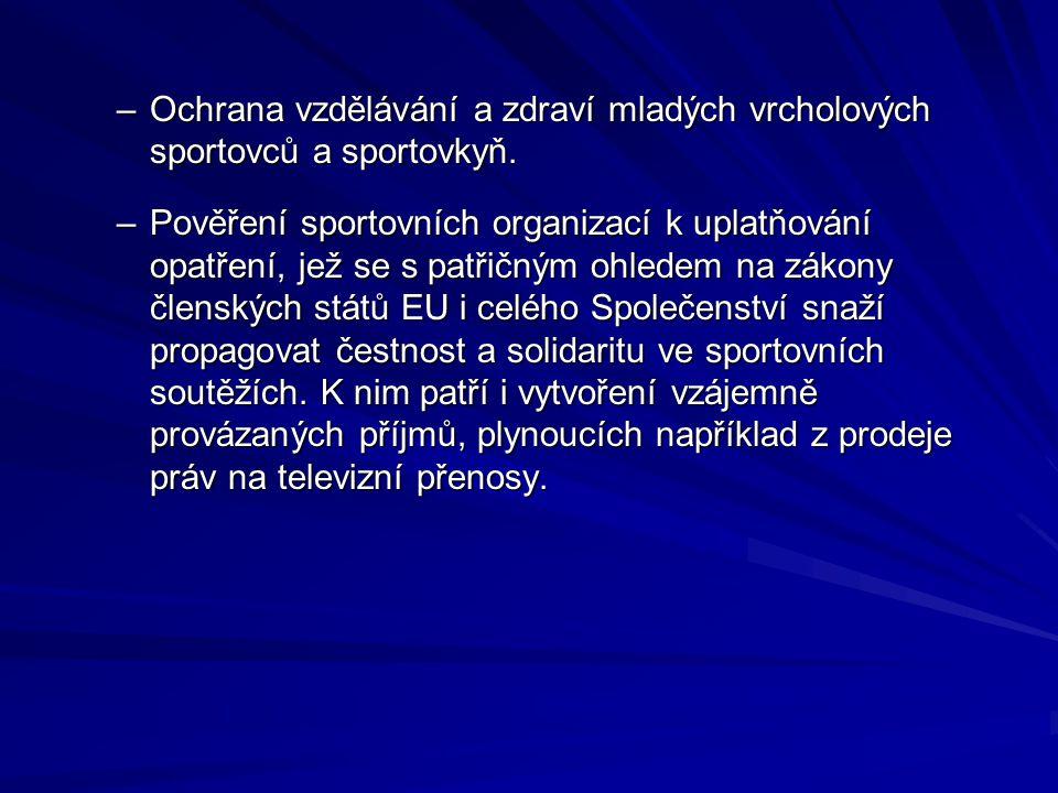 Ochrana vzdělávání a zdraví mladých vrcholových sportovců a sportovkyň.