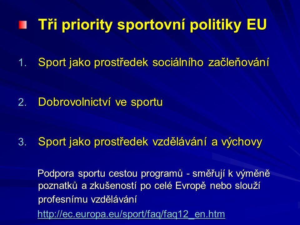 Tři priority sportovní politiky EU