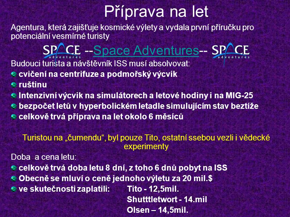 Příprava na let --Space Adventures--