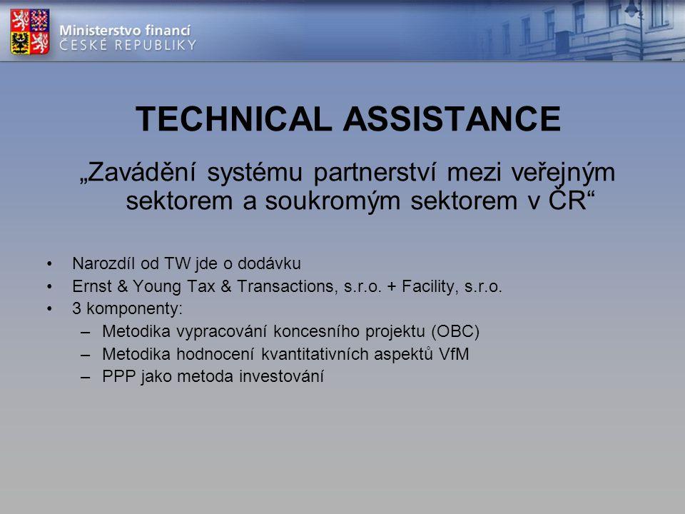 """TECHNICAL ASSISTANCE """"Zavádění systému partnerství mezi veřejným sektorem a soukromým sektorem v ČR"""
