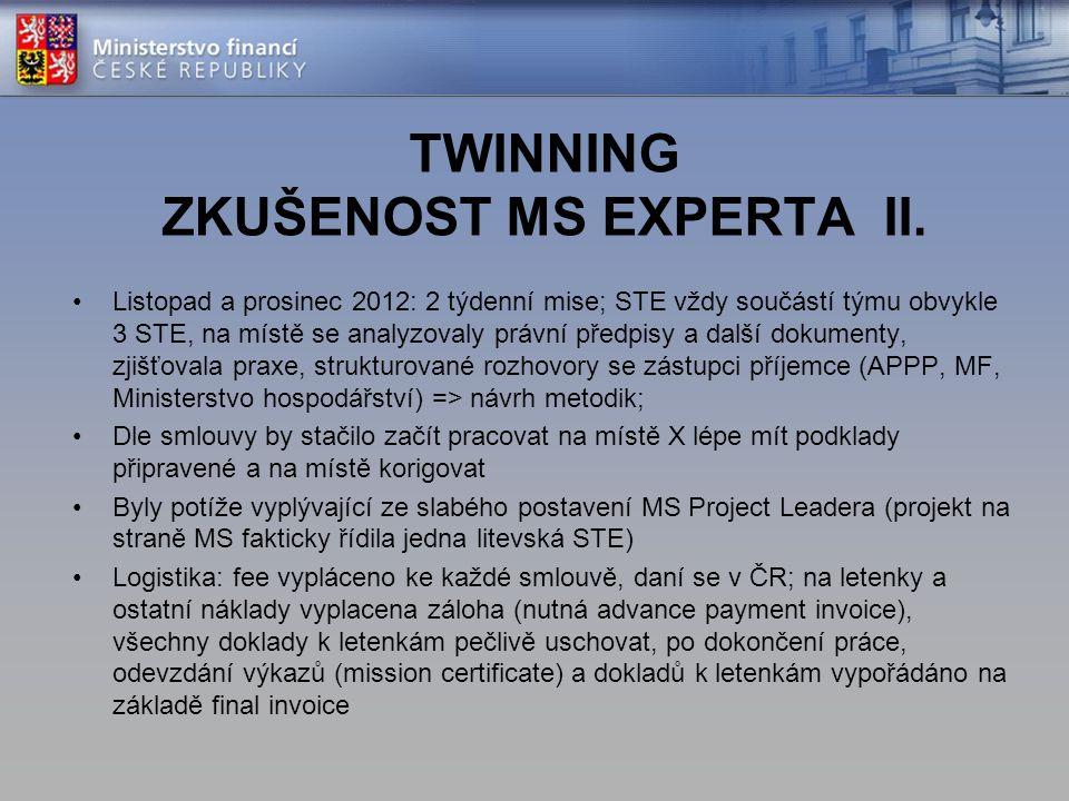 TWINNING ZKUŠENOST MS EXPERTA II.