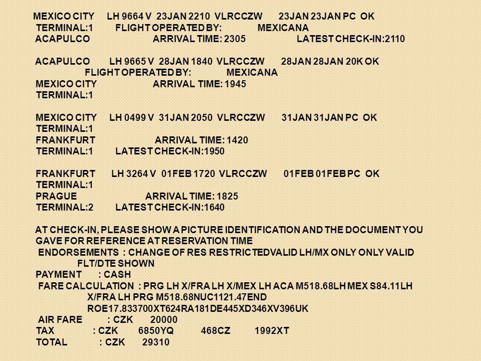 MEXICO CITY LH 9664 V 23JAN 2210 VLRCCZW 23JAN 23JAN PC OK