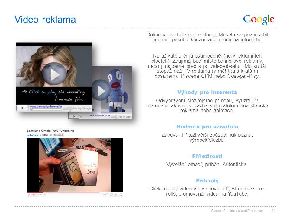 Video reklama Online verze televizní reklamy. Musela se přizpůsobit jinému způsobu konzumace médií na internetu.