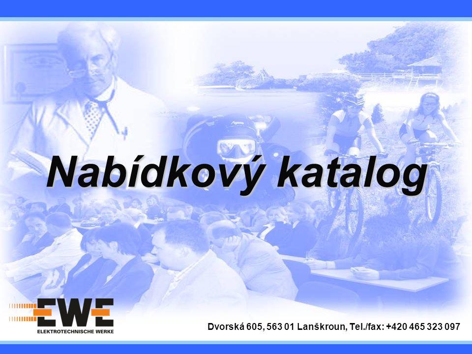 Dvorská 605, 563 01 Lanškroun, Tel./fax: +420 465 323 097