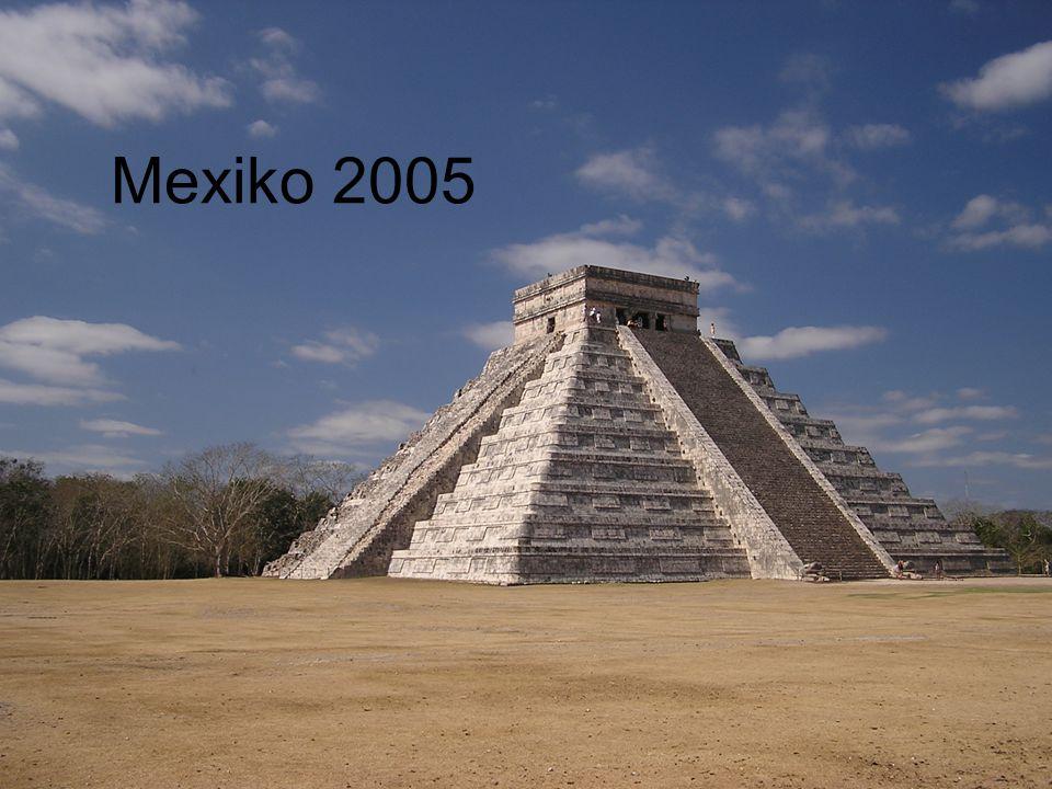 Mexiko 2005