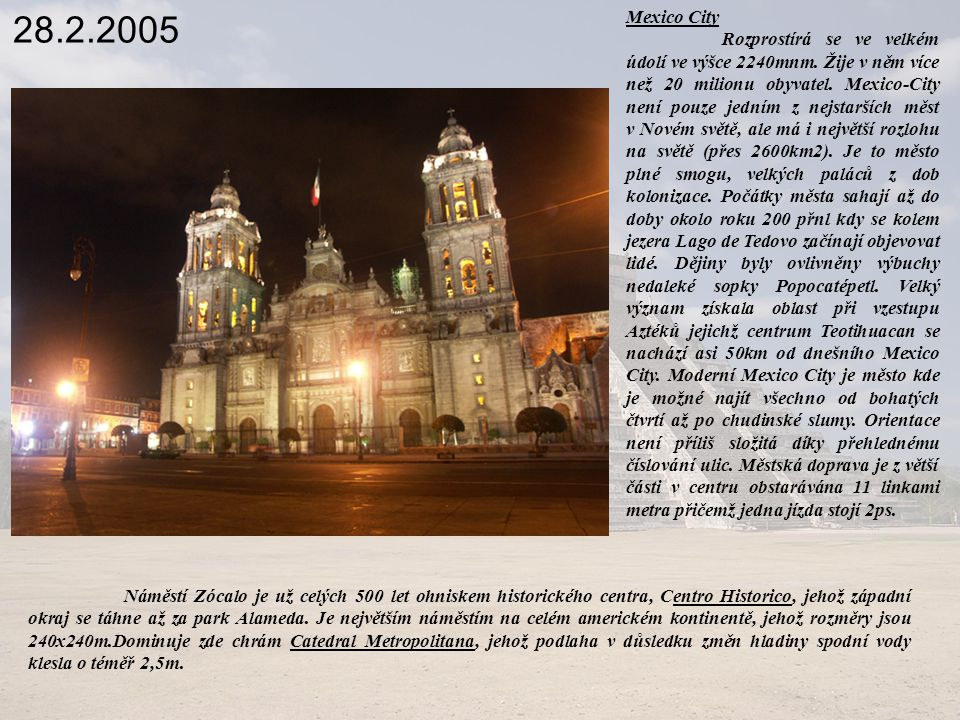 28.2.2005 Mexico City.