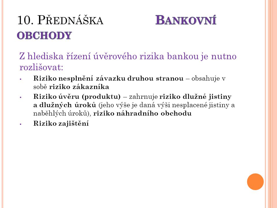 10. Přednáška Bankovní obchody