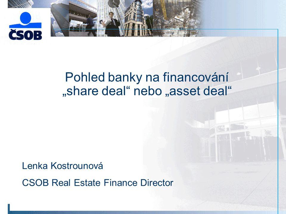 """Pohled banky na financování """"share deal nebo """"asset deal"""