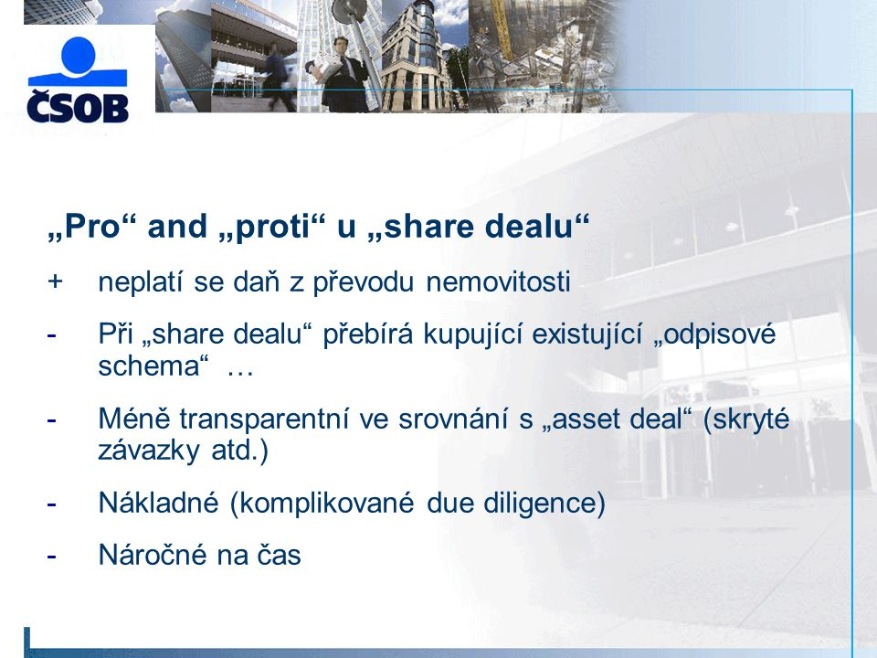 """Pro and ""proti u ""share dealu"