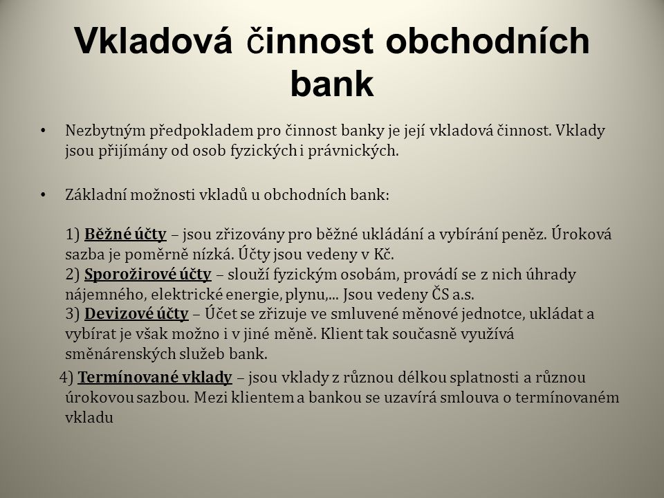 Vkladová činnost obchodních bank