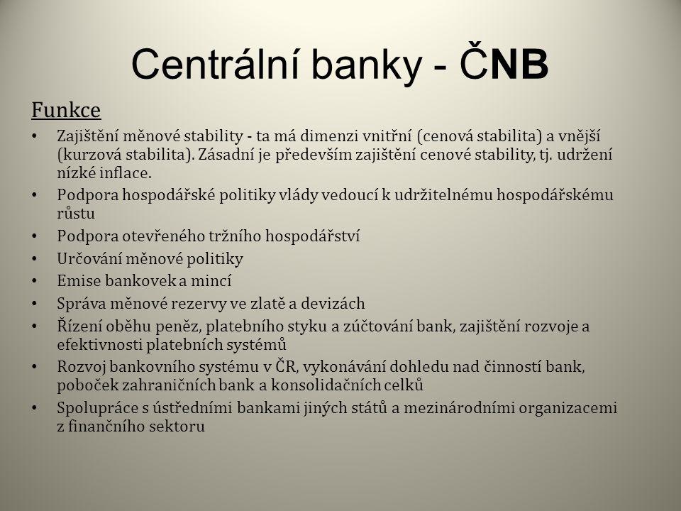 Centrální banky - ČNB Funkce