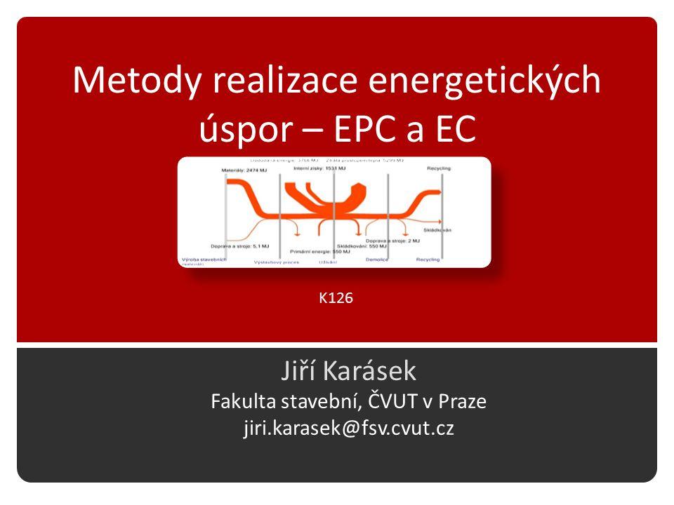 Metody realizace energetických úspor – EPC a EC