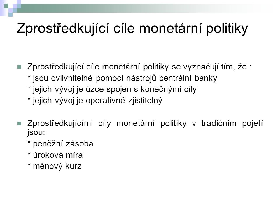 Zprostředkující cíle monetární politiky