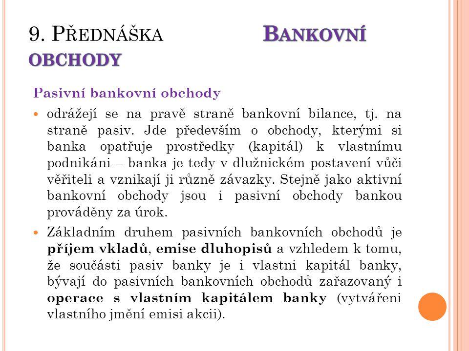9. Přednáška Bankovní obchody