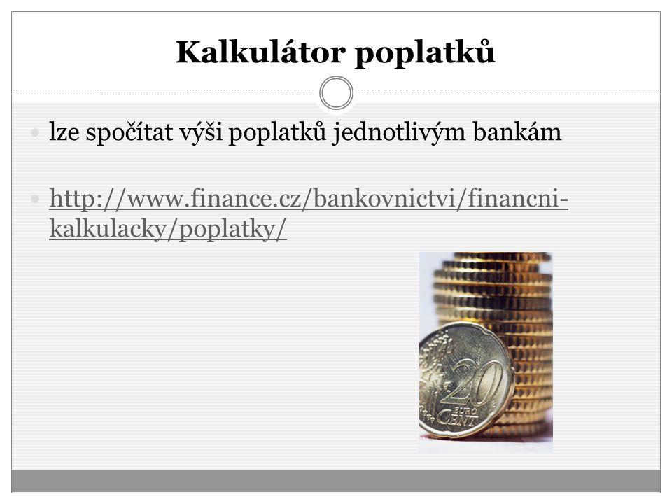 Kalkulátor poplatků lze spočítat výši poplatků jednotlivým bankám