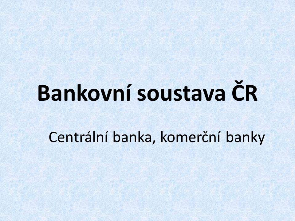 Centrální banka, komerční banky