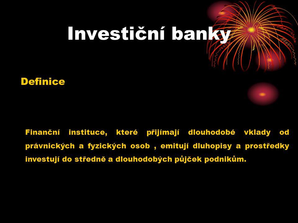 Investiční banky Definice