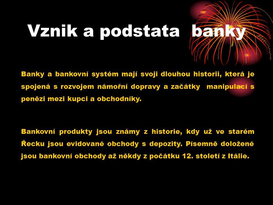 Vznik a podstata banky