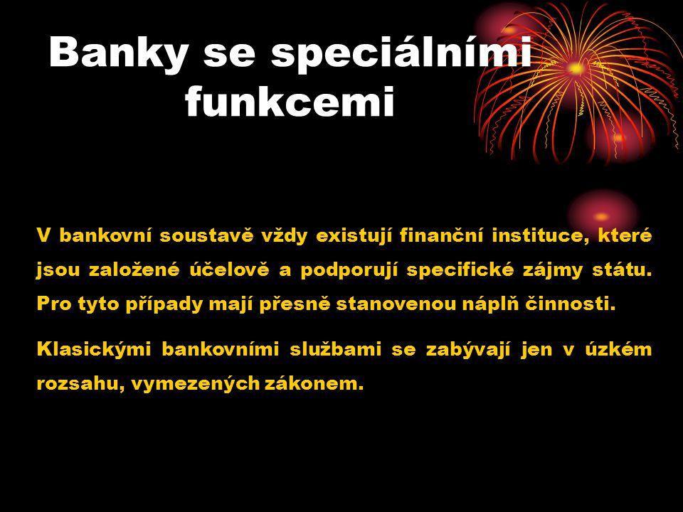 Banky se speciálními funkcemi