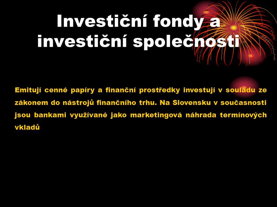 Investiční fondy a investiční společnosti