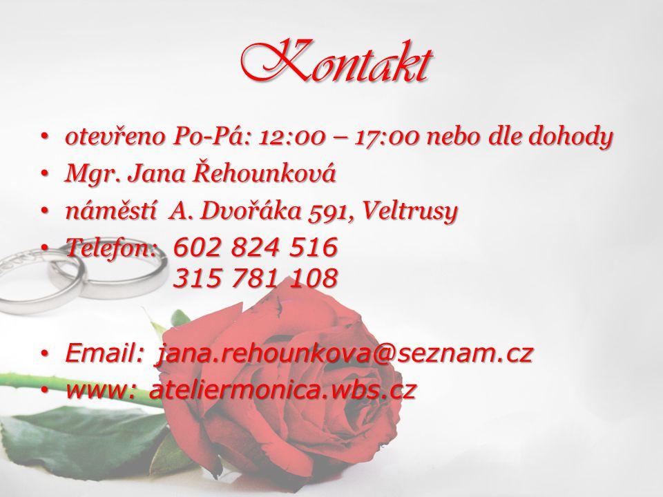 Kontakt otevřeno Po-Pá: 12:00 – 17:00 nebo dle dohody
