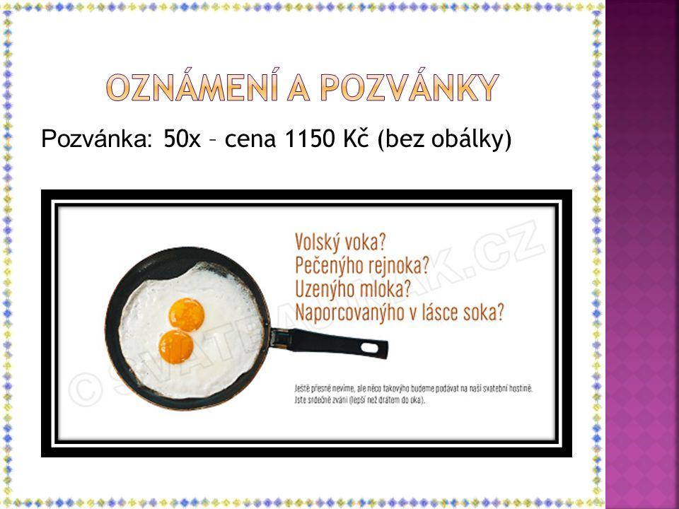 Oznámení a pozvánky Pozvánka: 50x – cena 1150 Kč (bez obálky)